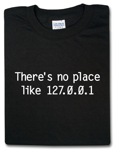 No place like 127.0.0.1