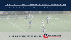 Assumption vs Tates Creek – 2019 Lady Knights Challenge Cup