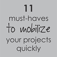 11 Must-Haves toMobilize your prjects quickly