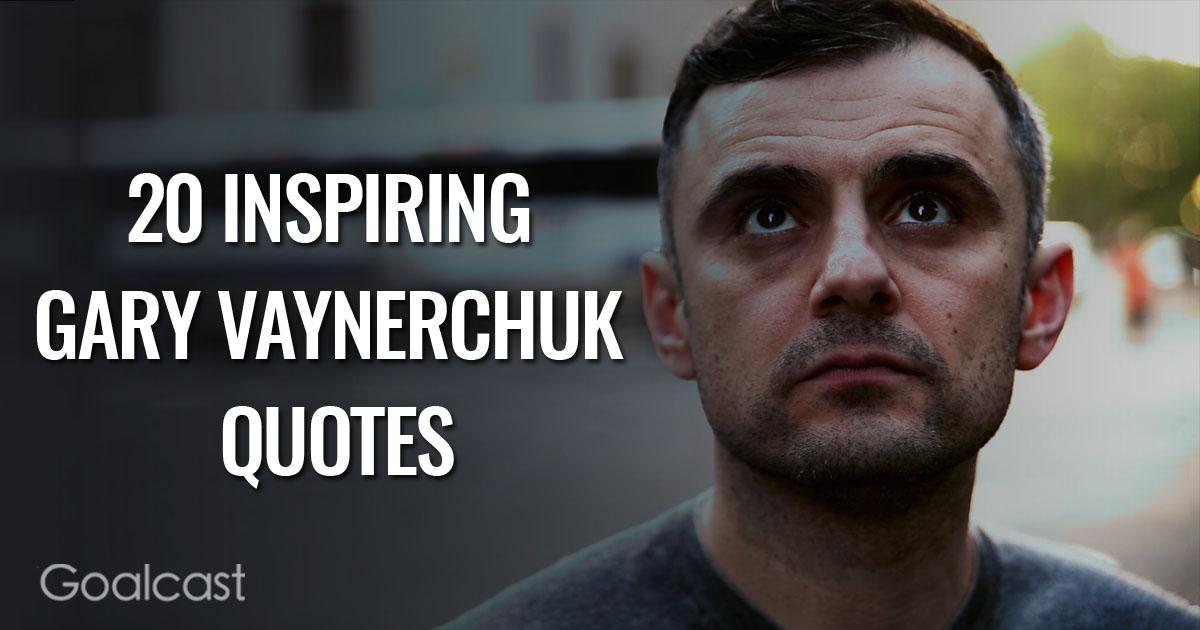 Garyvee Quotes Wallpaper 20 Inspiring Gary Vaynerchuk Quotes Goalcast