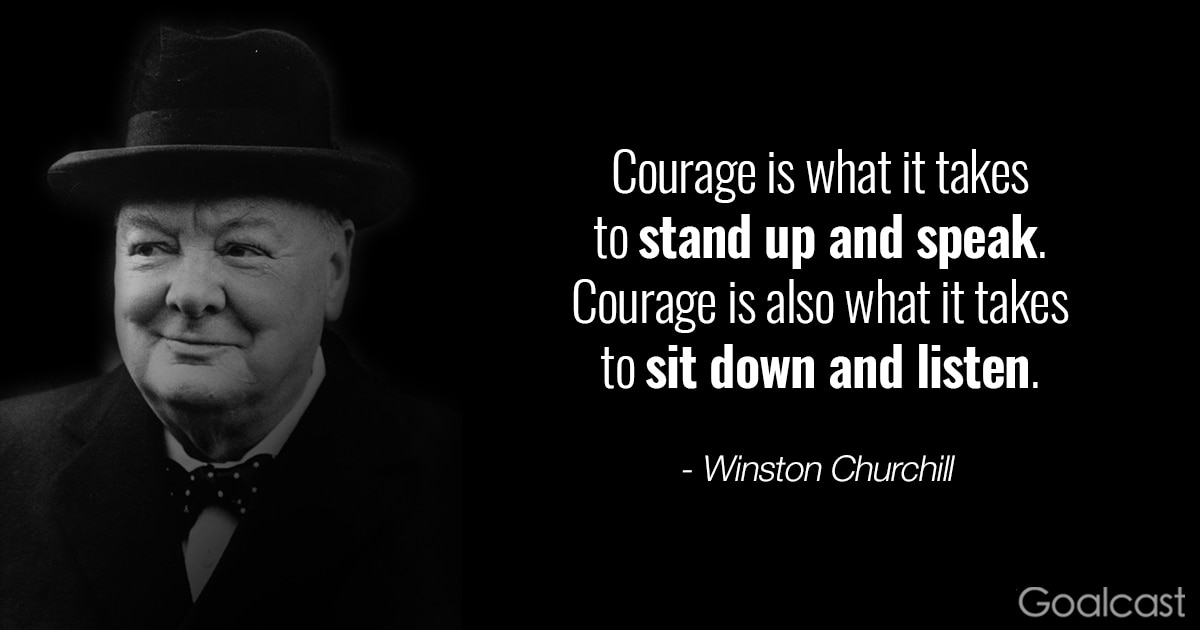 Winston Churchill Quotes Courage Is What It Takes To