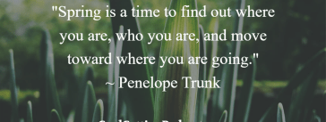 Spring Quote Penelope Trunk