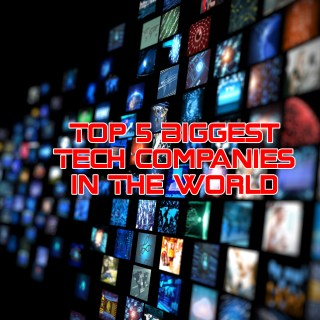 Top-5-Biggest-Tech-Companies-In-The-World