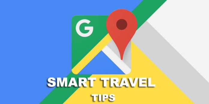 tips-to-travel-smartly-with-google-maps