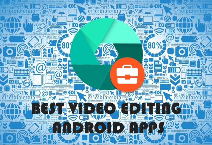 beset video editing android