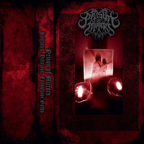 PRISON OF MIRRORS (Ita) Unstinted, Delirious, Convulsive Oaths – CS