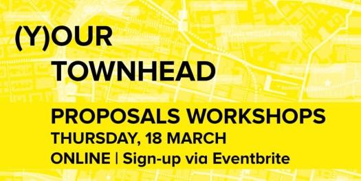 Townhead Proposals Workshops –Thursday 18 March. Online –sign-up via Eventbrite