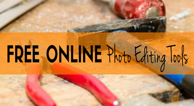 Online photo editing tools