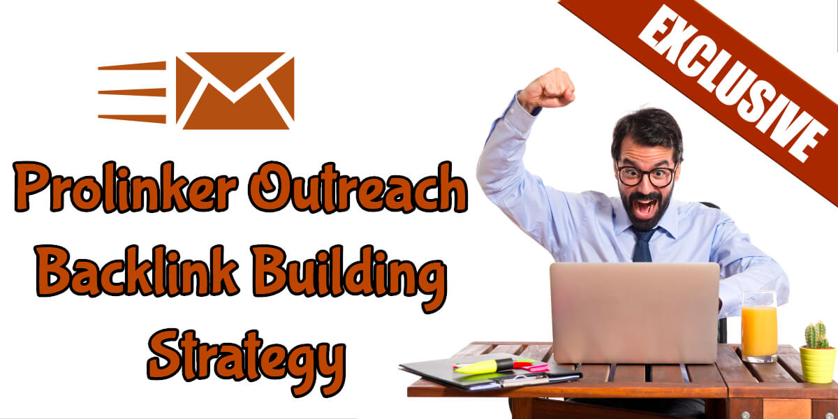 Prolinker outreach strategy