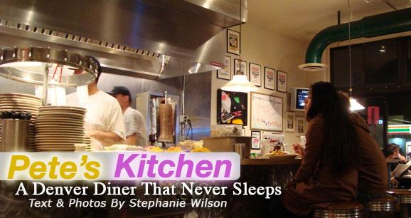 Pete Kitchen Denver Diner Never Sleeps