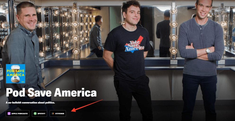 screenshot of pod save america home page with three men pictured above podcast app buttons