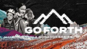 GoDaddy GoForth imagery Lizzy VanPatten, Jesse Thomas, Mattias Guirard