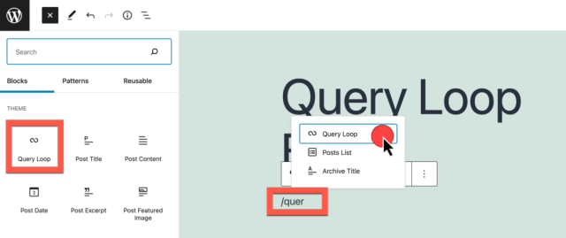 screenshot showing how to insert the query loop block via inline text and block inserter