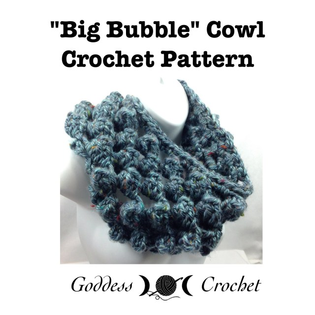Crochet Pattern - Big Bubble Cowl