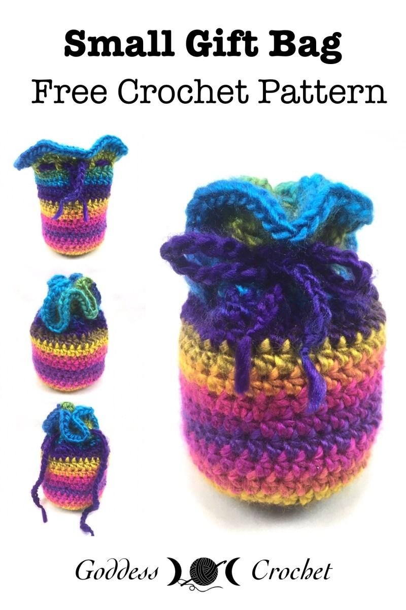 Small Gift Bag – Free Crochet Pattern – Goddess Crochet