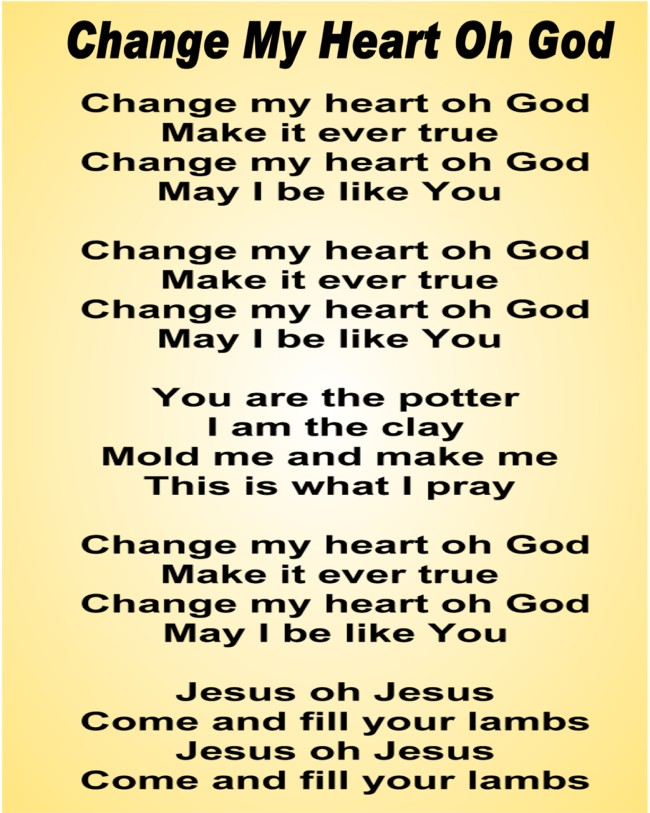 change-my-heart-oh-god Images - Frompo - 1