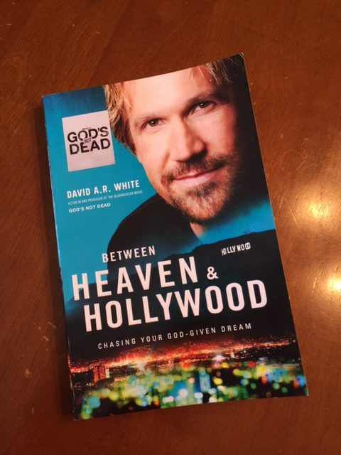 Between Heaven And Hollywood David A.R. White Novel