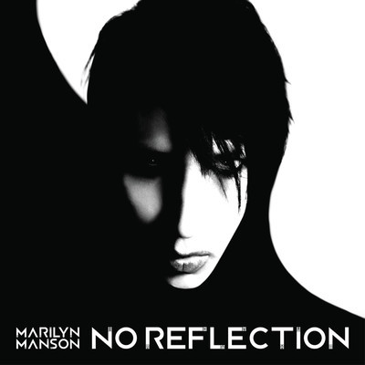 Marilyn Manson – No Refelection