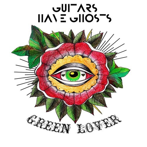 Guitars Have Ghosts ready new single 'Green Lover'