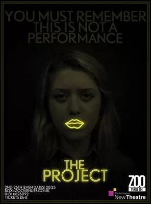 Review – The Project, Nottingham New Theatre. Edinburgh Fringe Festival.