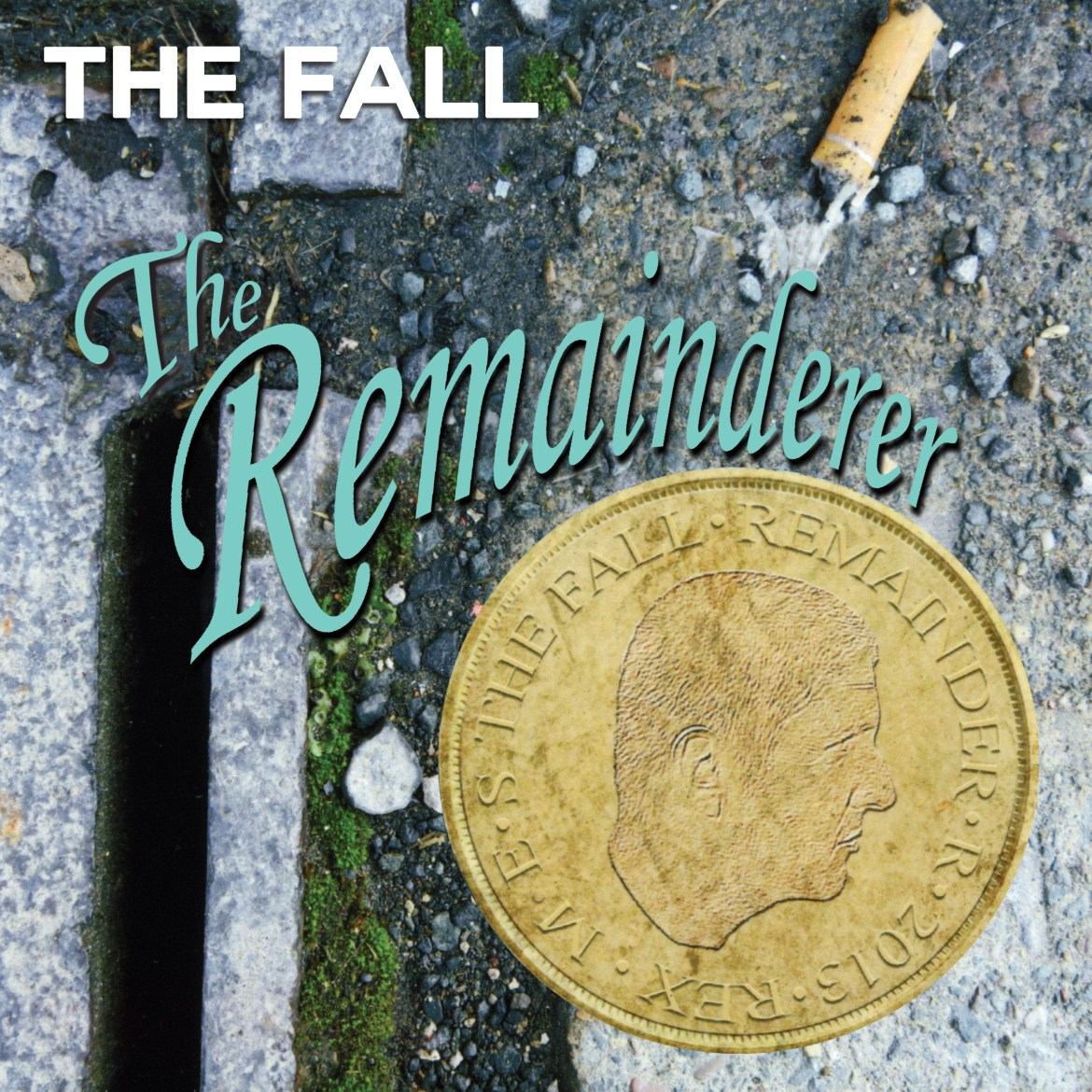 The Fall – 'The Remainderer EP' (Cherry Red Records)
