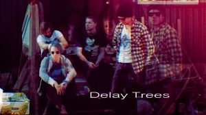 Delay Trees @ Indie Globe