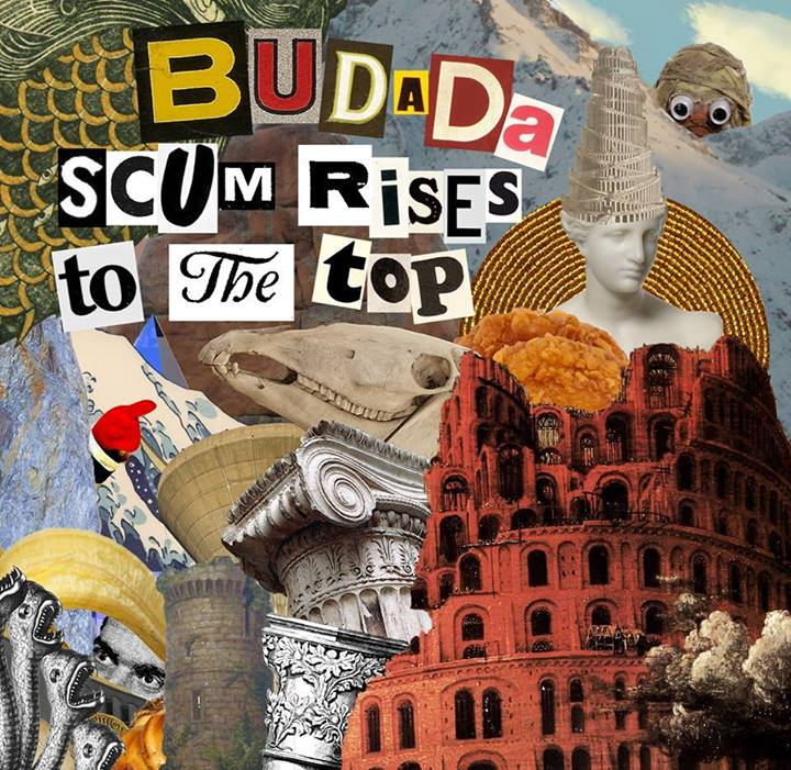 Budada – 'Scum Rises To The Top' EP (Self Released)