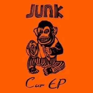 JUNK. Car EP