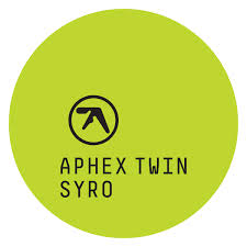 Aphex Twin – 'Syro' (Warp)