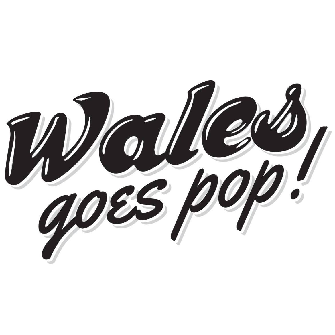 Wales Goes Pop! Playlist and Competition