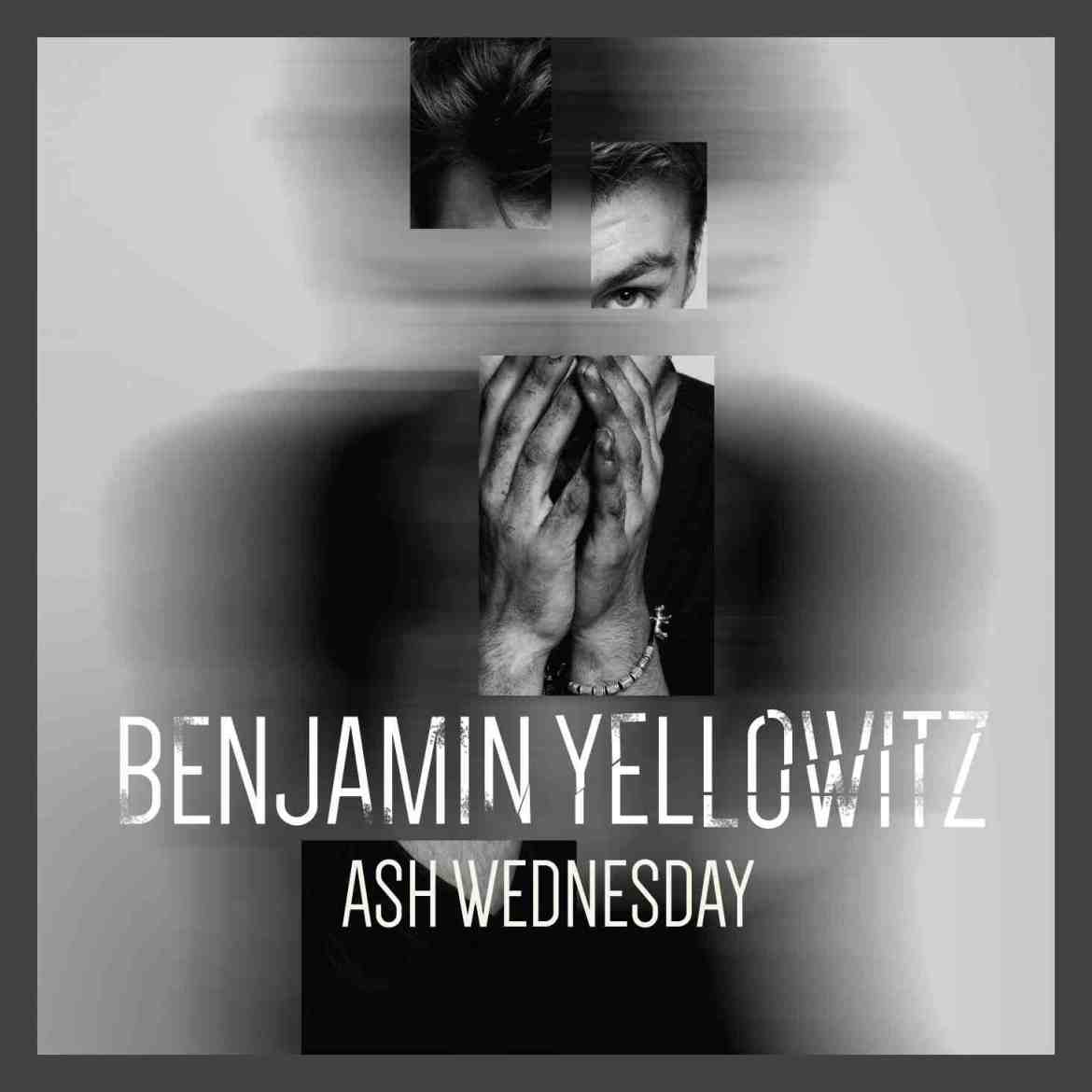 Track Of The Day #662: Benjamin Yellowitz – Ash Wednesday (BYz Records)