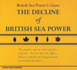 NEWS: 'The Decline of British Sea Power' reissue and live dates