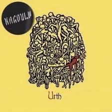 Kagoule – Urth (Earache Records)
