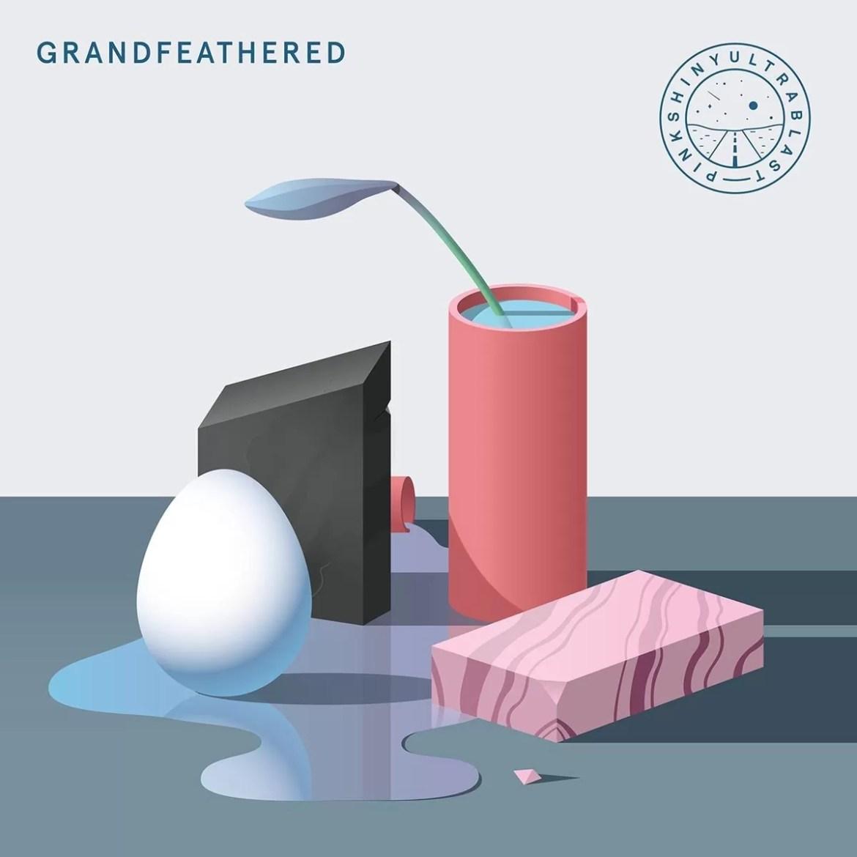 Pinkshinyultrablast – Grandfeathered (Club AC30)