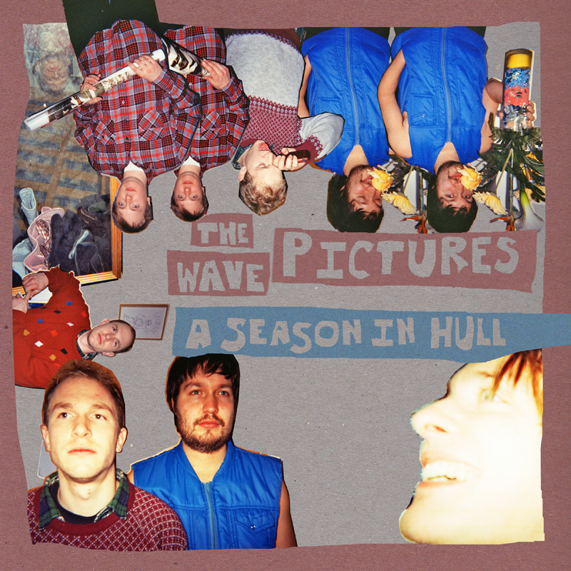 The Wave Pictures – A Season In Hull (Wymeswold Records)
