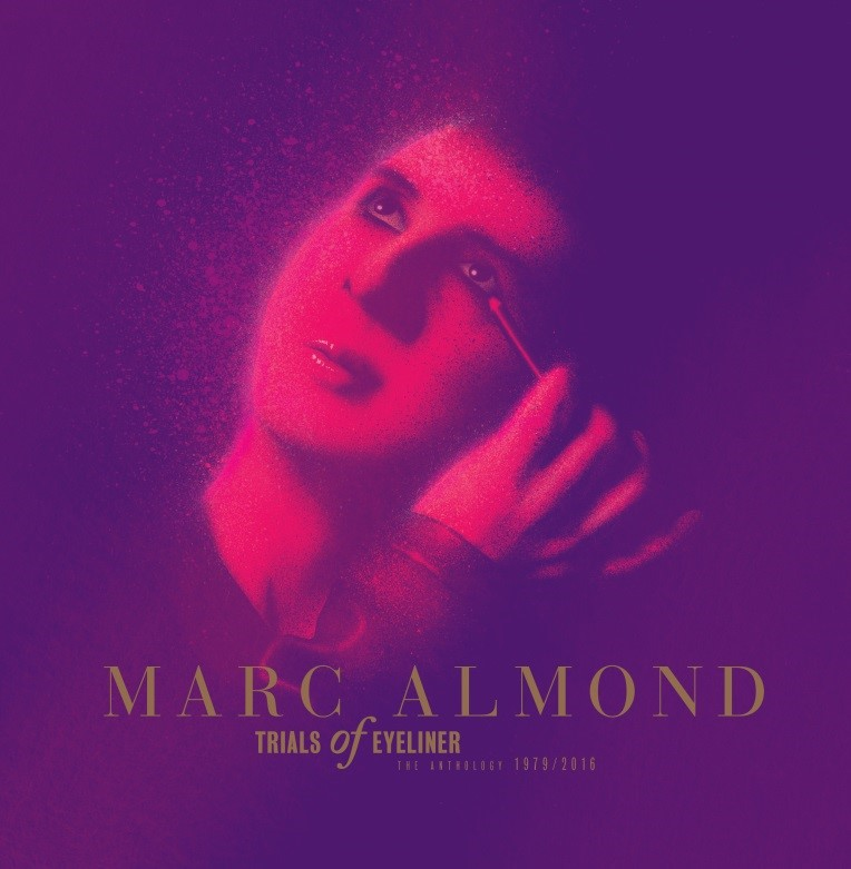 NEWS: Marc Almond to release 10 CD 'Trials of Eyeliner' anthology in October