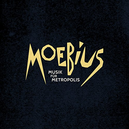 Moebius – Musik für Metropolis (Bureau B)