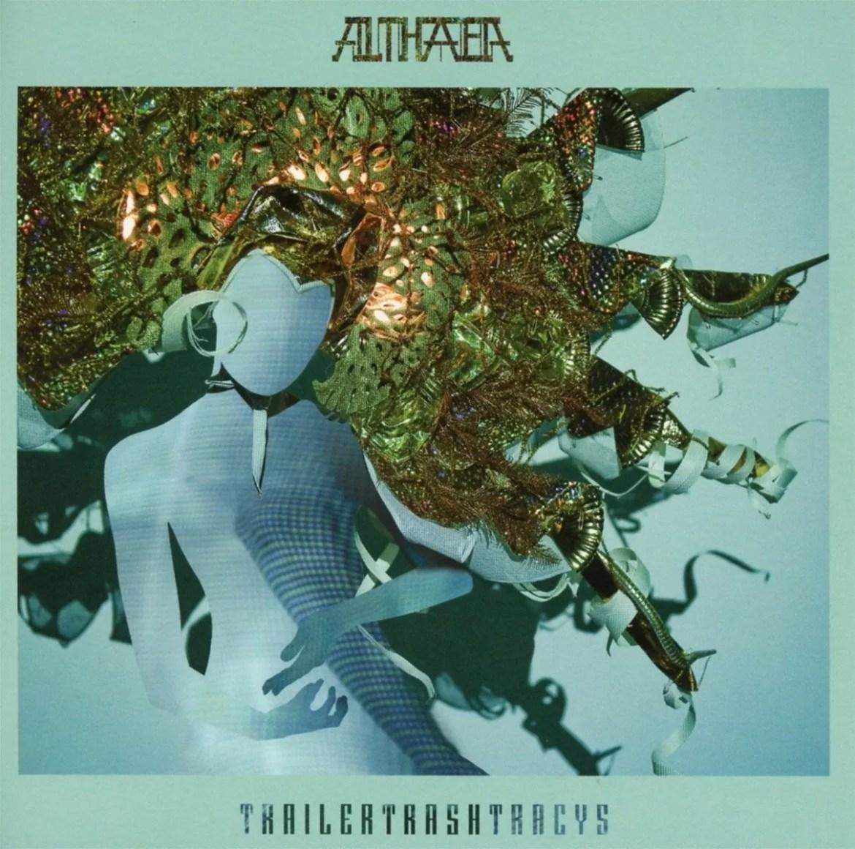 Trailer Trash Tracys – Althaea (Double Six)
