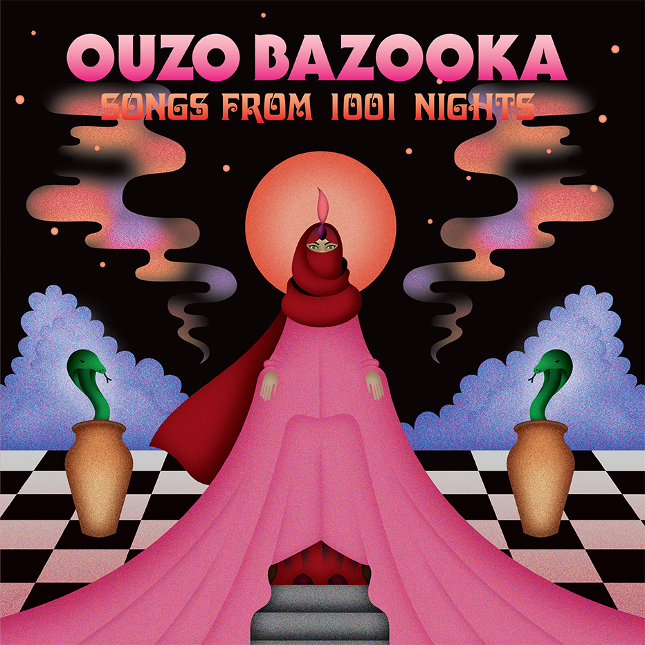 Ouzo Bazooka - Songs From 1001 Nights (Stolen Body Records)