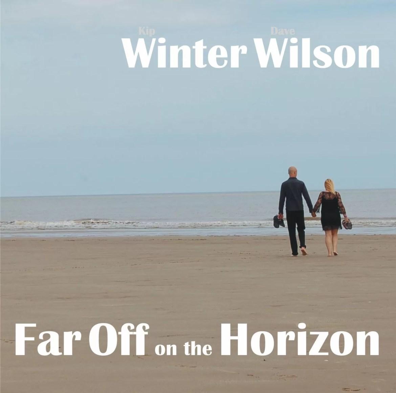 Winter Wilson – Far Off On The Horizon (Self released)