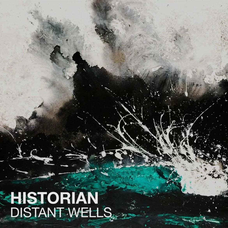 Historian – Distant Wells