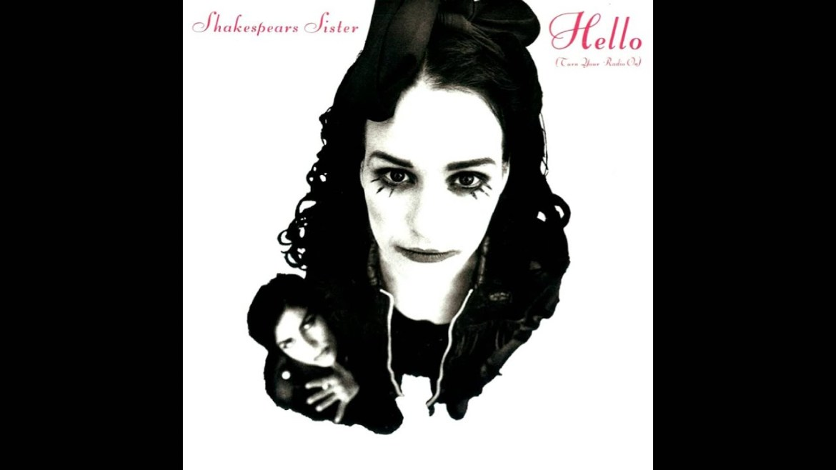 Inarguable Pop Classic #42: Shakespears Sister – Hello