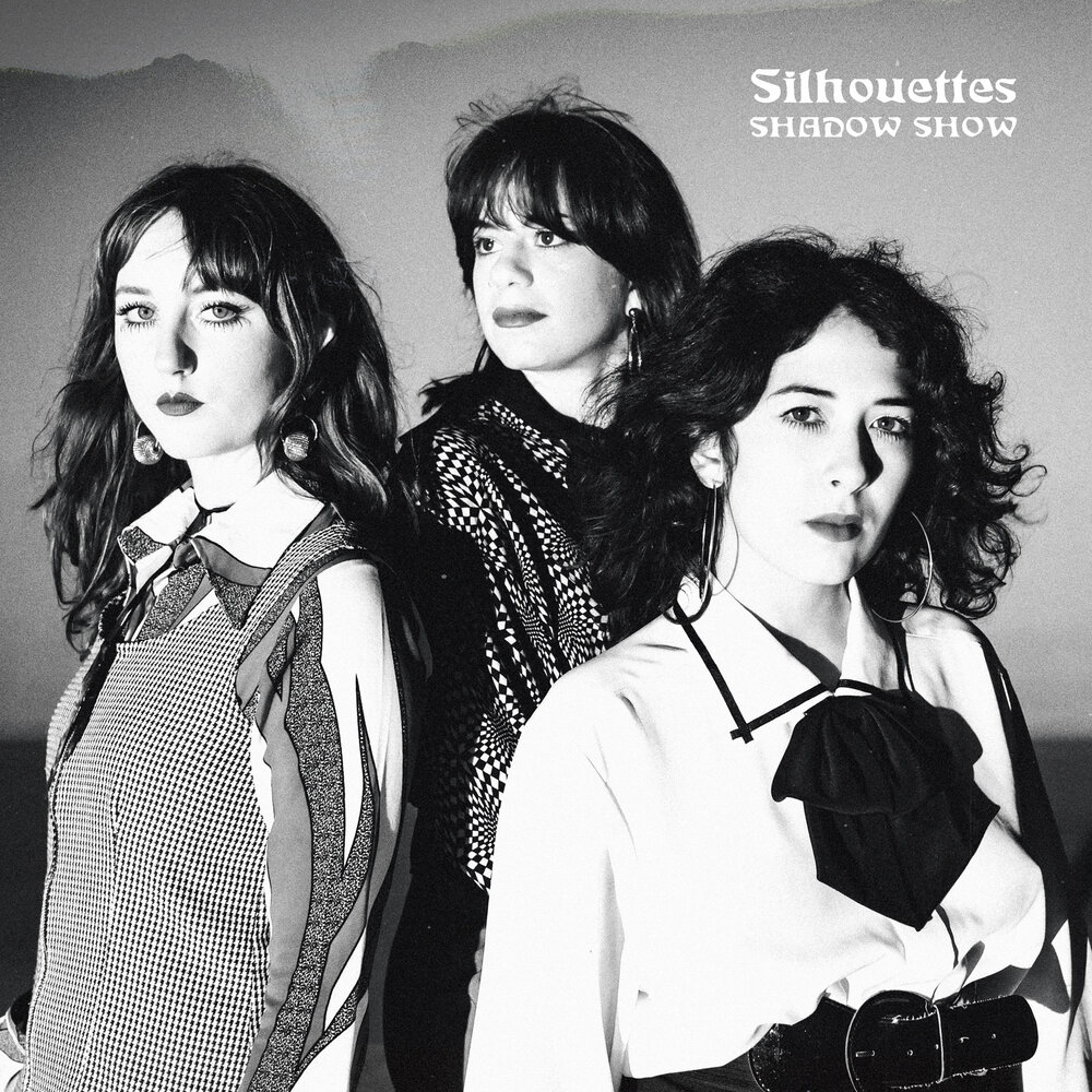 Shadow Show – Silhouettes (Burger Records and Stolen Body Records)