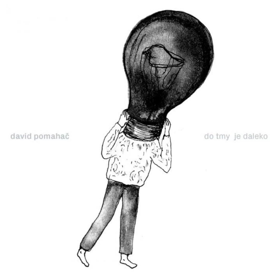 David Pomahac – Do tmy je daleko (Indies Scope)