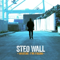 Steo Wall – Where I'm From (Good Deeds Music)