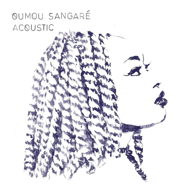 ACOUSTIC – OUMOU SANGARÉ (NO FORMAT!)
