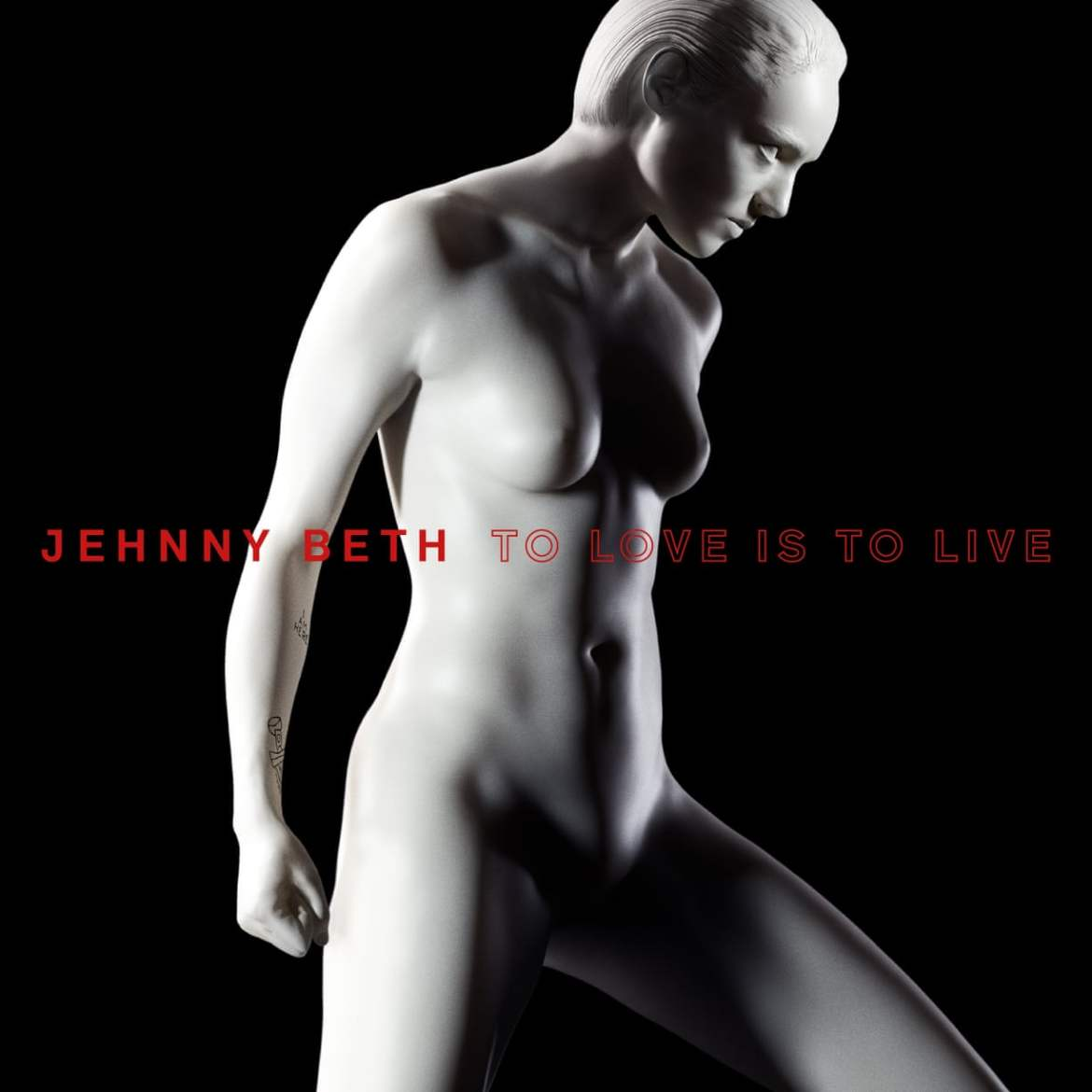 Jehnny Beth – To Love Is To Live (Caroline Records)