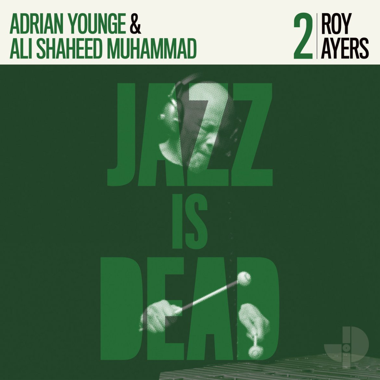 Roy Ayers – JID 002 (Jazz Is Dead)