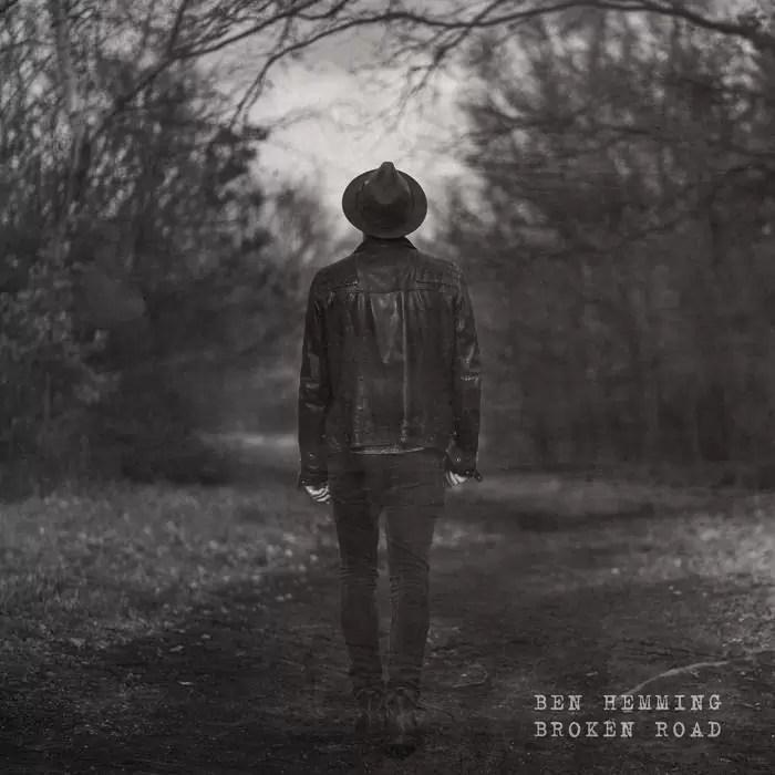 Ben Hemming – Broken Road (Own Label)