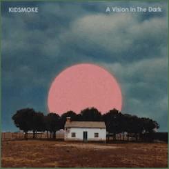 Kidsmoke – A Vision in the Dark (Libertino)